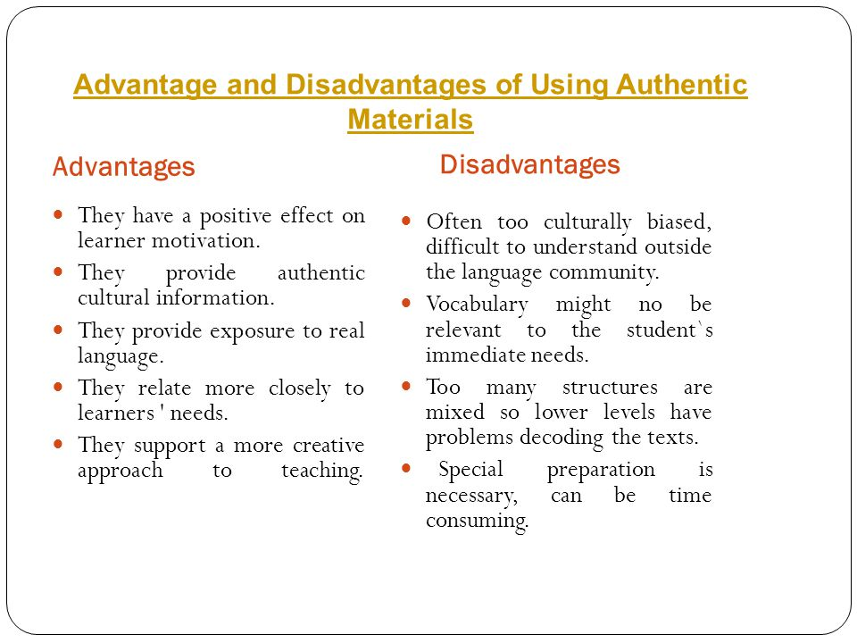 Advantage and Disadvantages of Using Authentic Materials