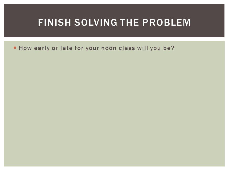 Finish solving the problem