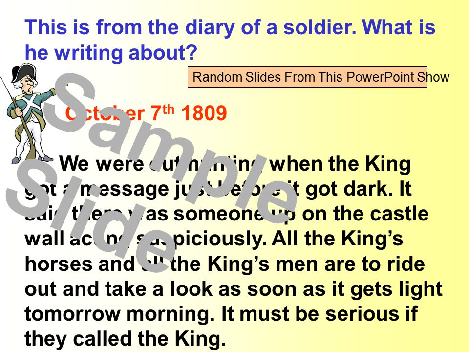 This is from the diary of a soldier. What is he writing about