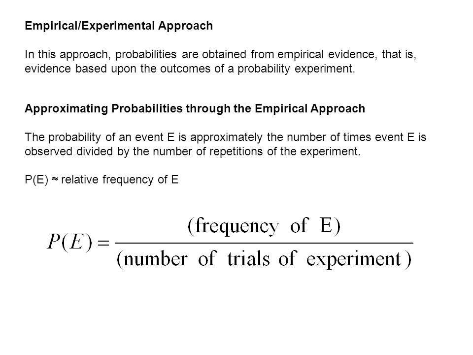 Empirical/Experimental Approach