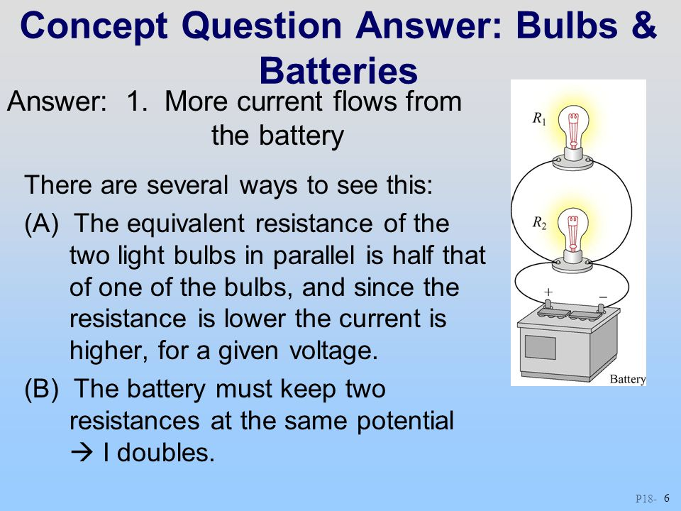 Concept Question Answer: Bulbs & Batteries