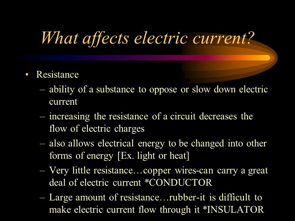 What affects electric current
