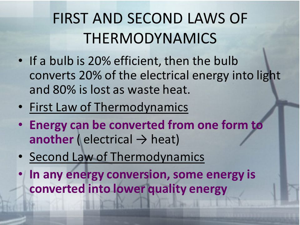 FIRST AND SECOND LAWS OF THERMODYNAMICS