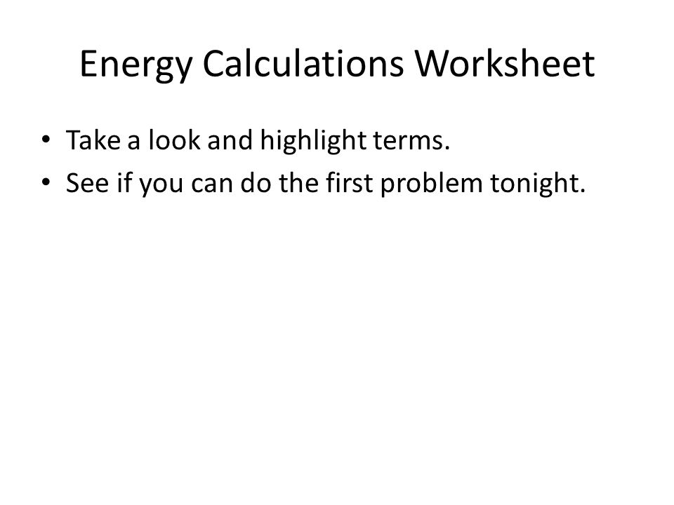 ENERGY ppt download – Energy Calculations Worksheet