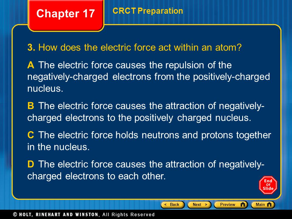Chapter 17 3. How does the electric force act within an atom