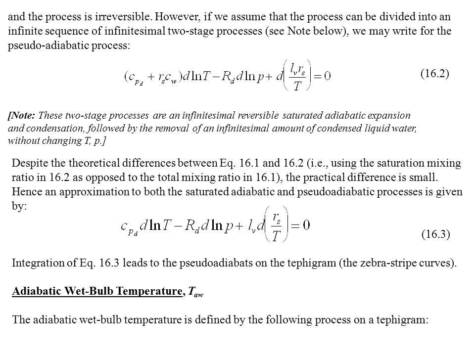 pseudo-adiabatic process: (16.2)