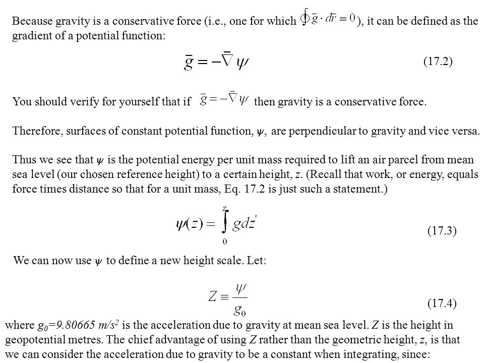 Because gravity is a conservative force (i. e