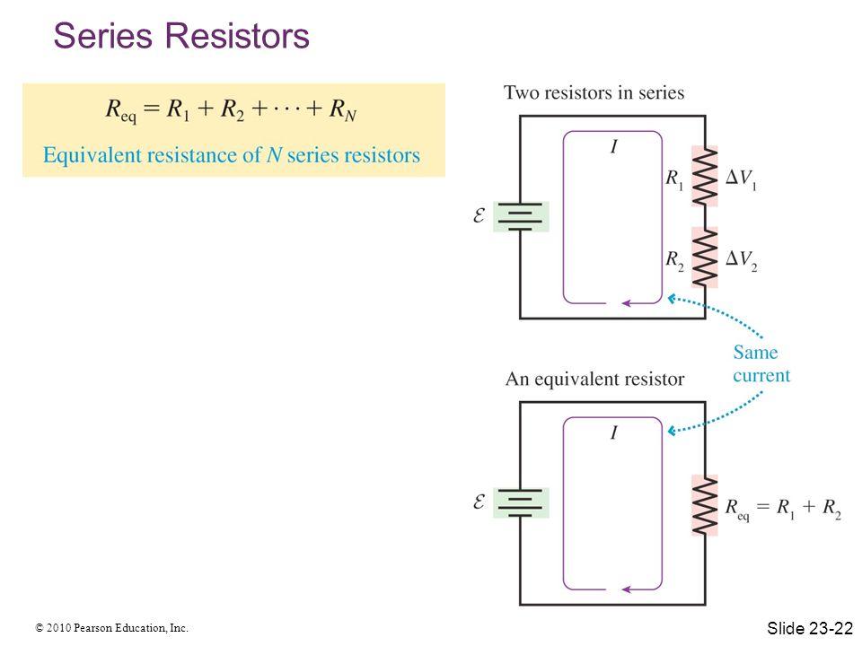 Series Resistors Slide 23-22