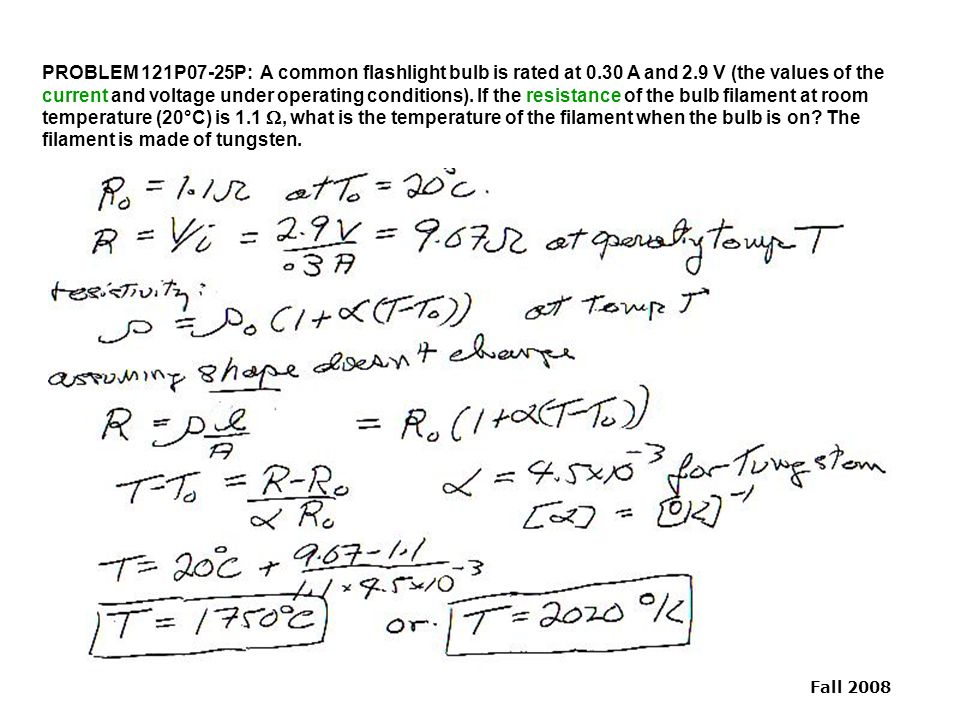 PROBLEM 121P07-25P: A common flashlight bulb is rated at 0. 30 A and 2