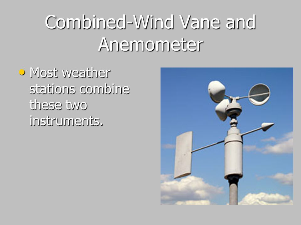 Combined-Wind Vane and Anemometer