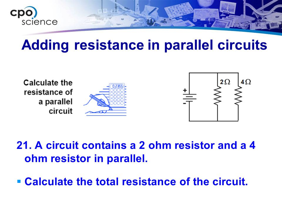 Adding resistance in parallel circuits