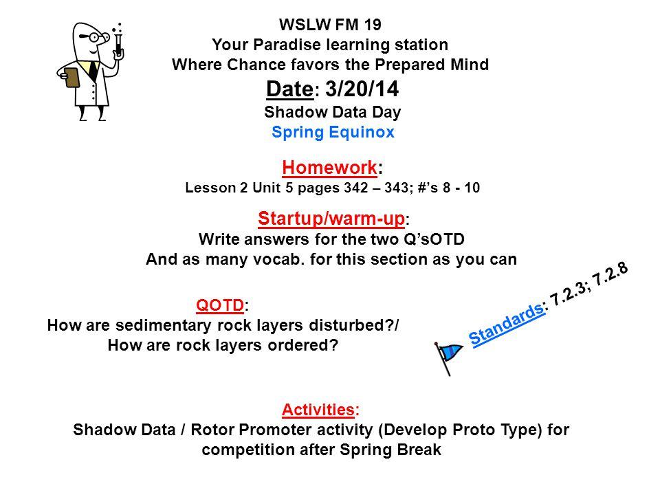 Homework: Lesson 2 Unit 5 pages 342 – 343; #'s 8 - 10