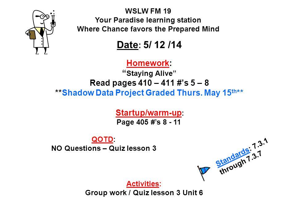 NO Questions – Quiz lesson 3 Group work / Quiz lesson 3 Unit 6