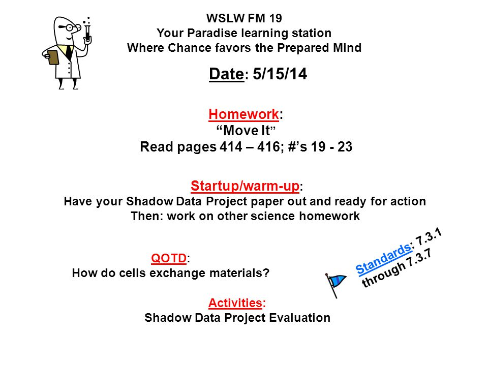 Homework: Move It Read pages 414 – 416; #'s 19 - 23