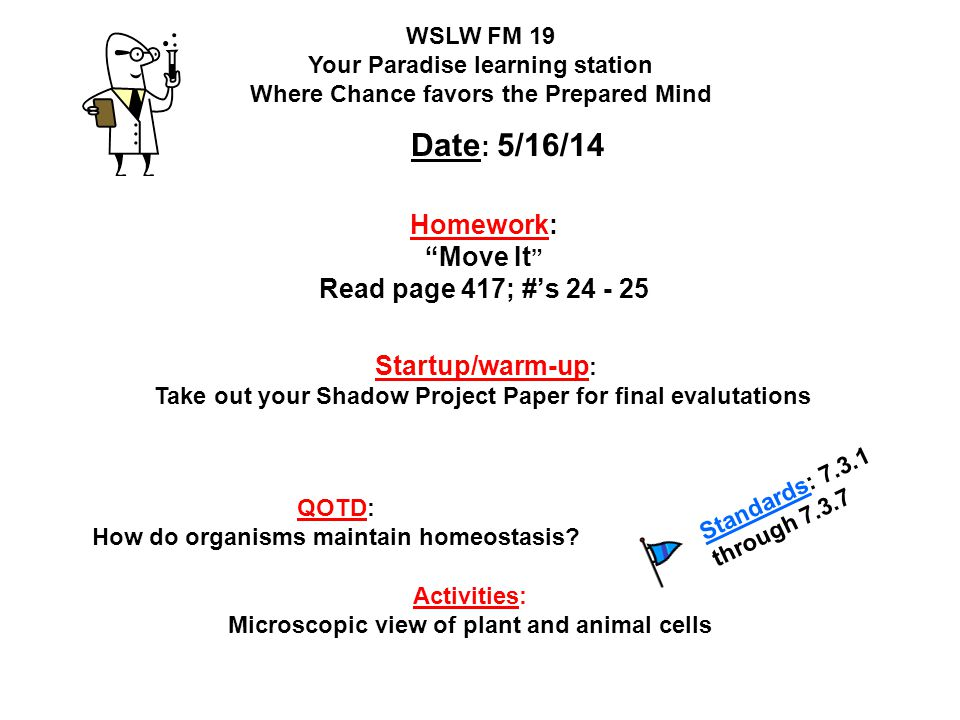 Homework: Move It Read page 417; #'s 24 - 25