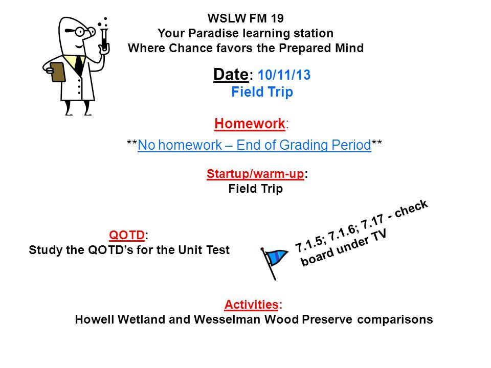 Homework: **No homework – End of Grading Period**