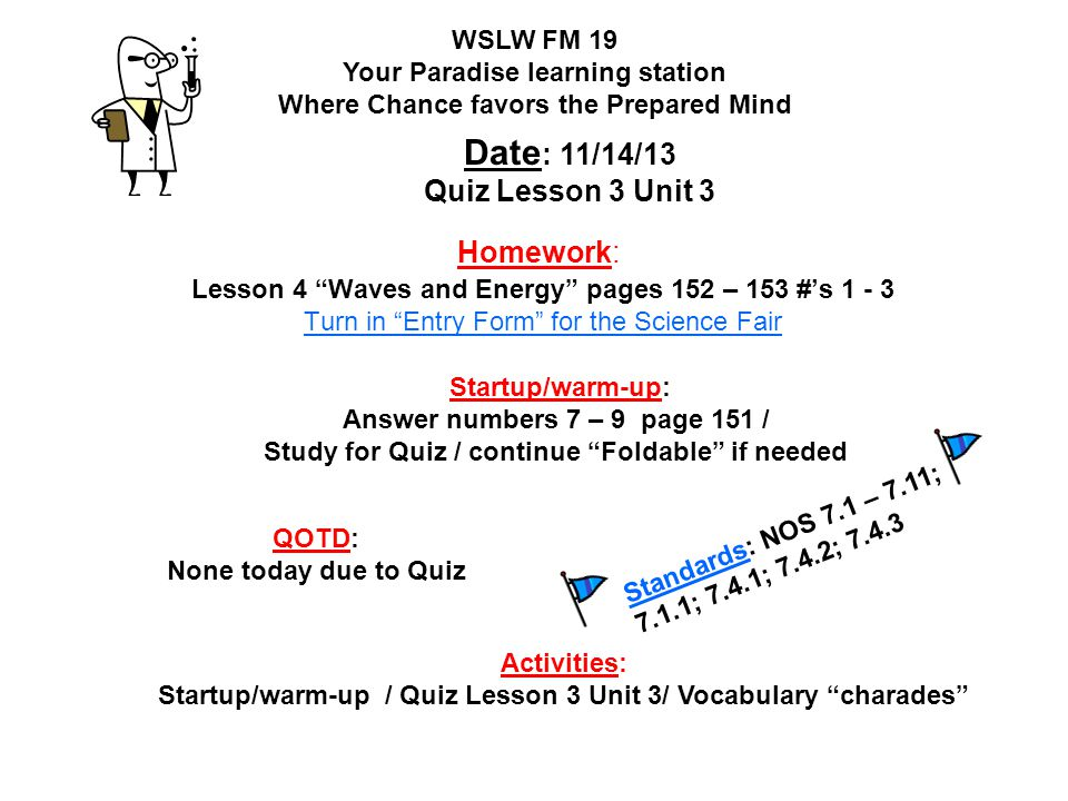 Date: 11/14/13 Quiz Lesson 3 Unit 3