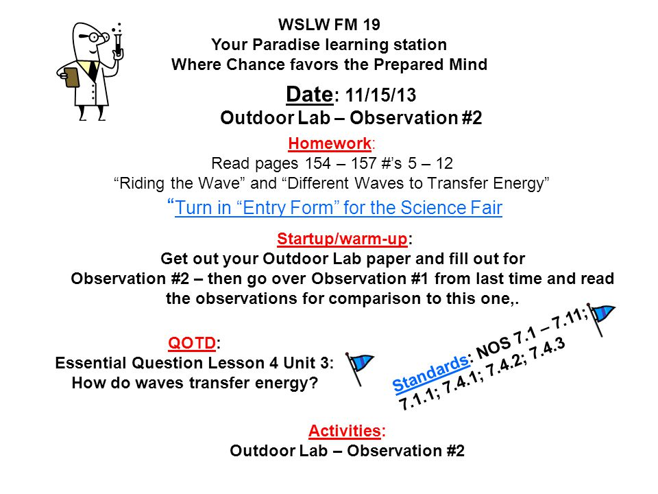Date: 11/15/13 Outdoor Lab – Observation #2