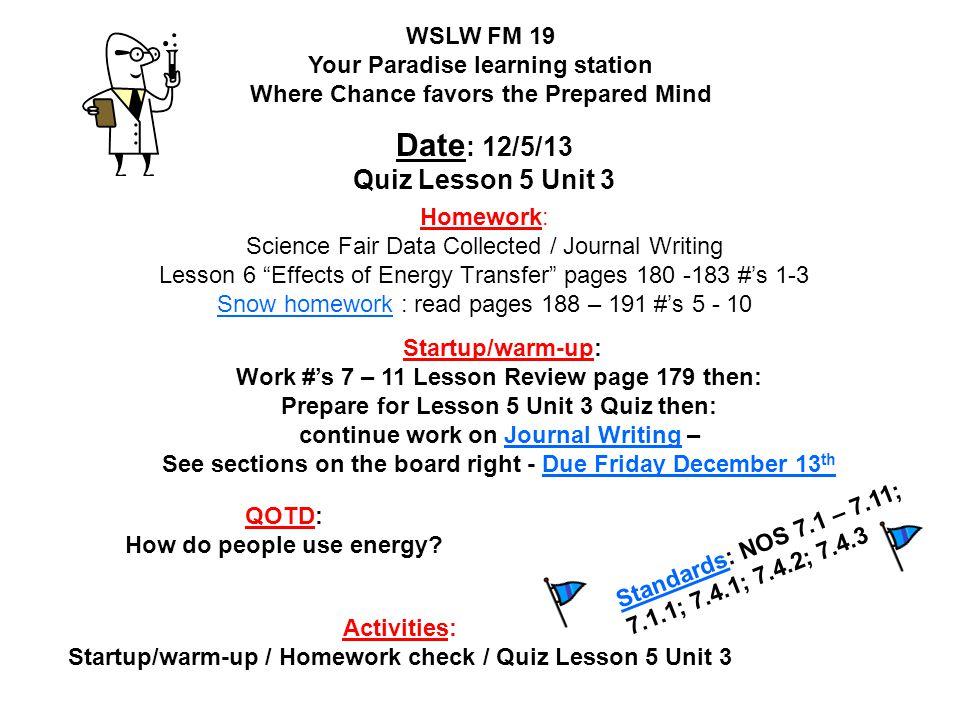 Date: 12/5/13 Quiz Lesson 5 Unit 3