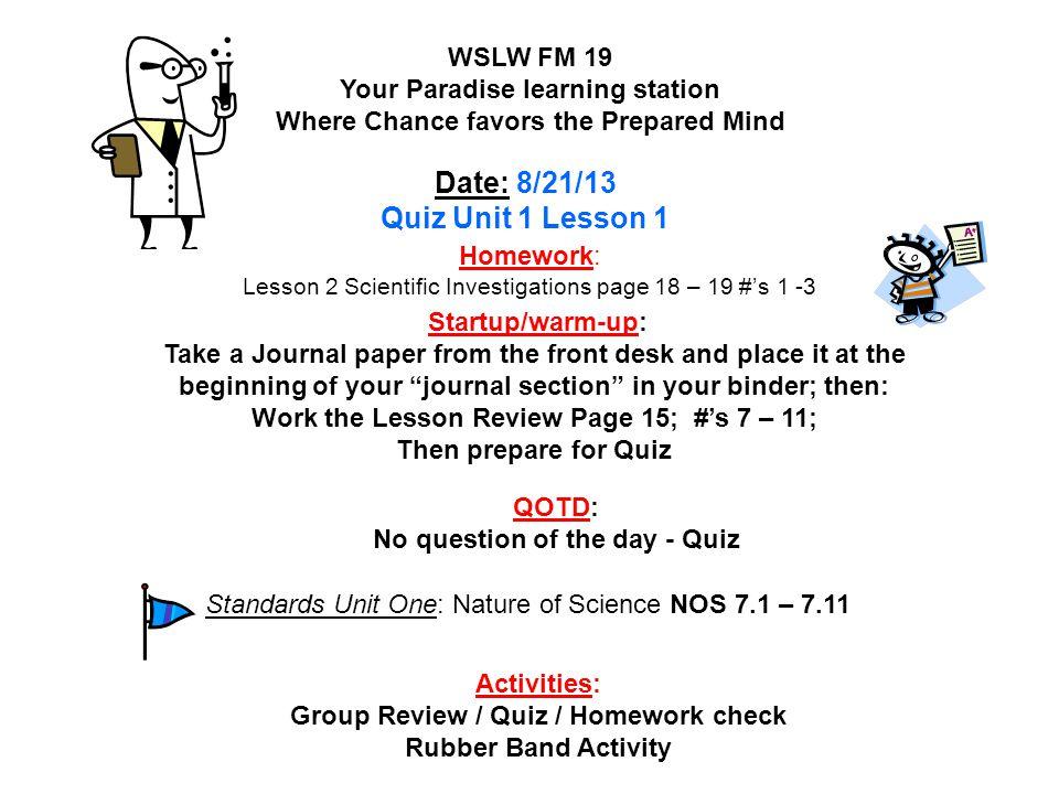 Homework: Lesson 2 Scientific Investigations page 18 – 19 #'s 1 -3