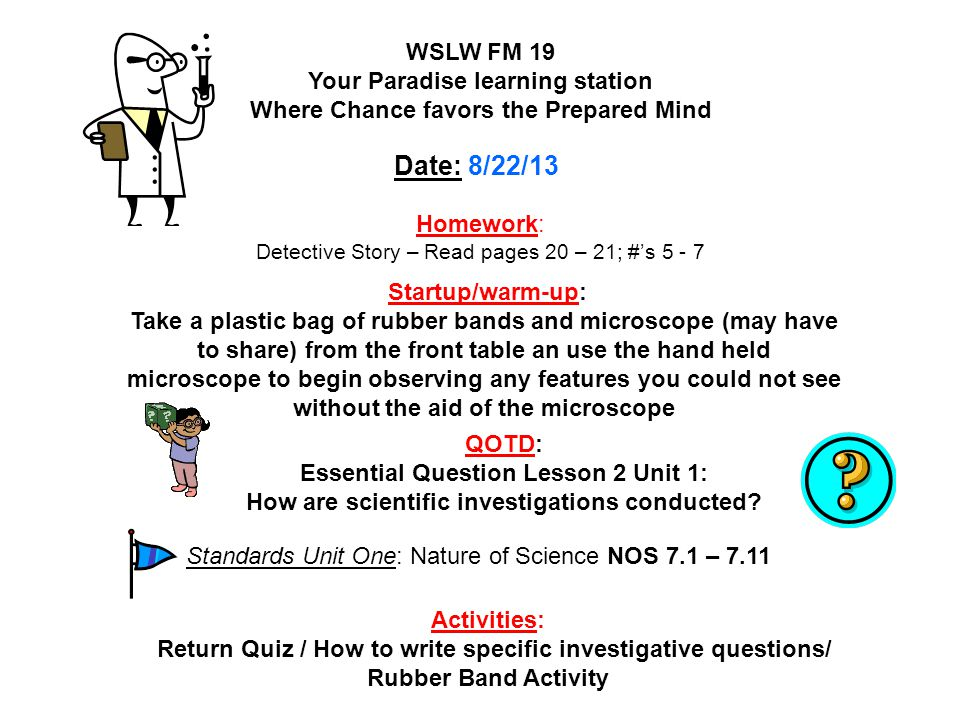 Homework: Detective Story – Read pages 20 – 21; #'s 5 - 7