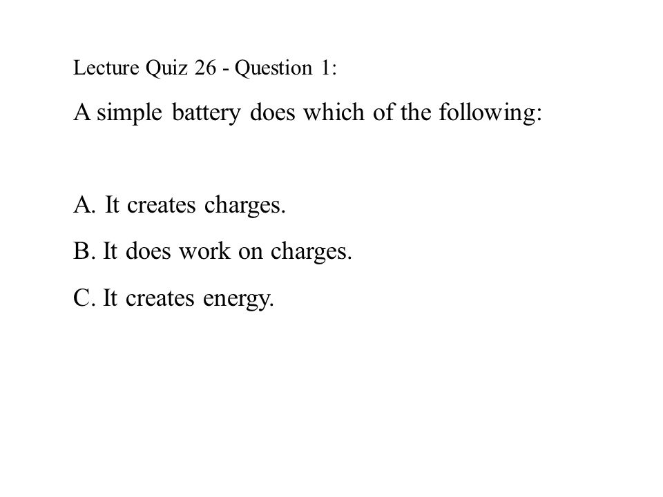 A simple battery does which of the following: