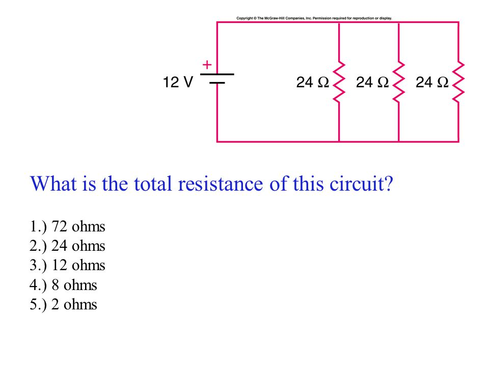 Exercise 12 What is the total resistance of this circuit 1.) 72 ohms