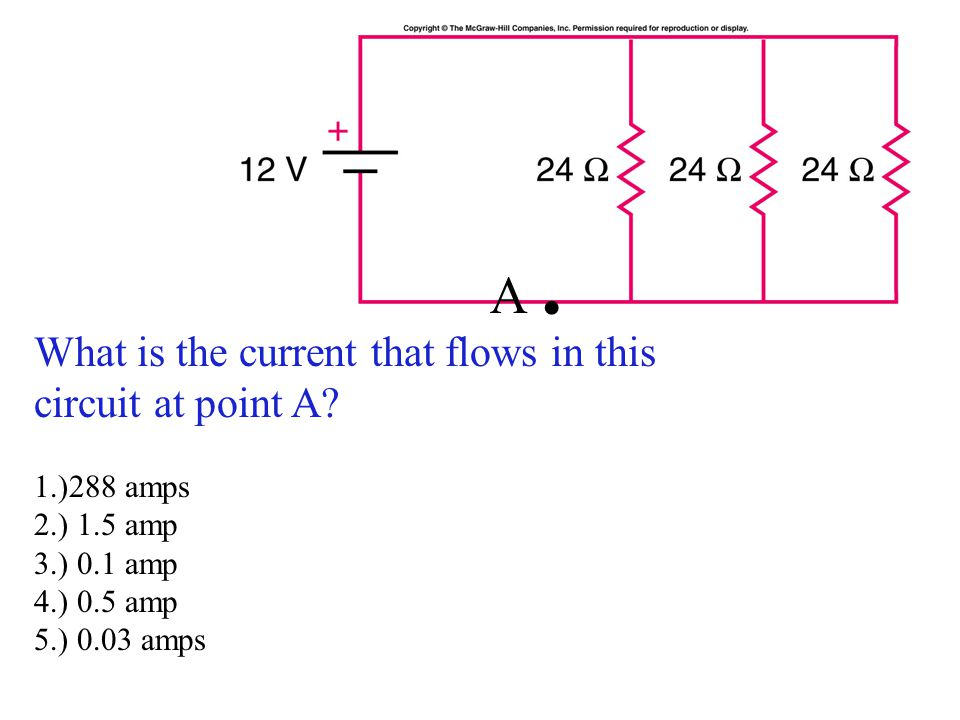 A . What is the current that flows in this circuit at point A