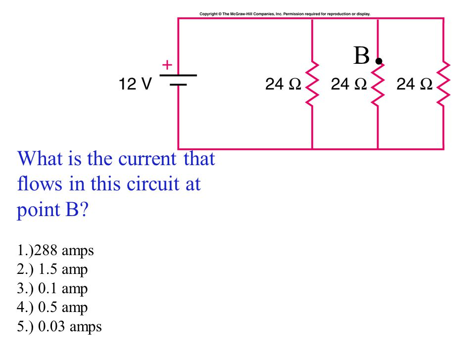 B. What is the current that flows in this circuit at point B
