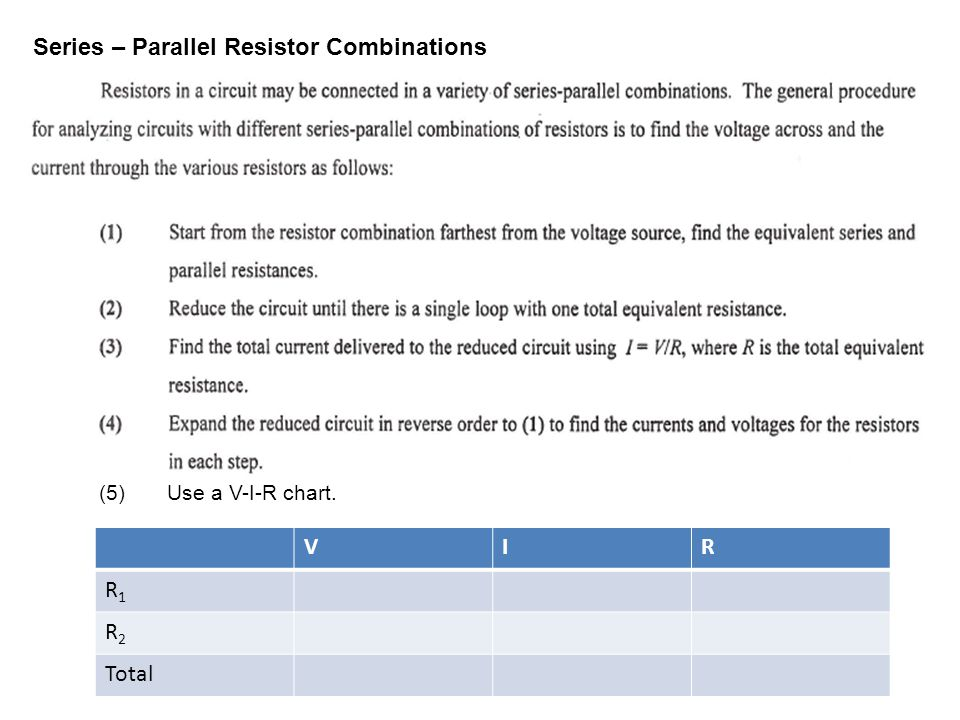 Series – Parallel Resistor Combinations