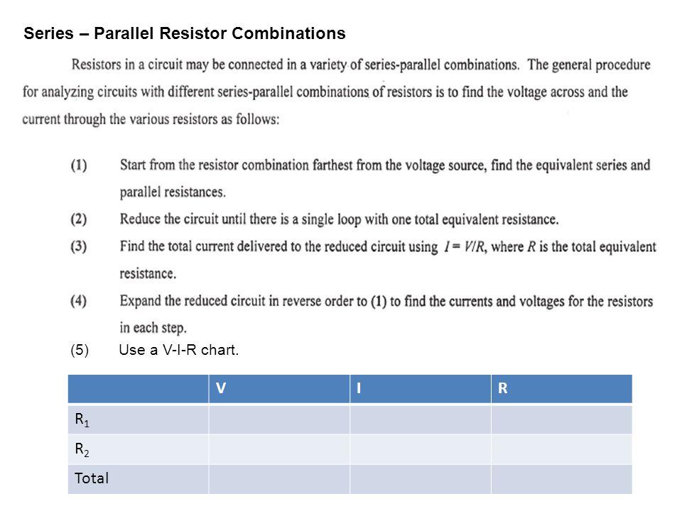 Series – Parallel Resistor Combinations