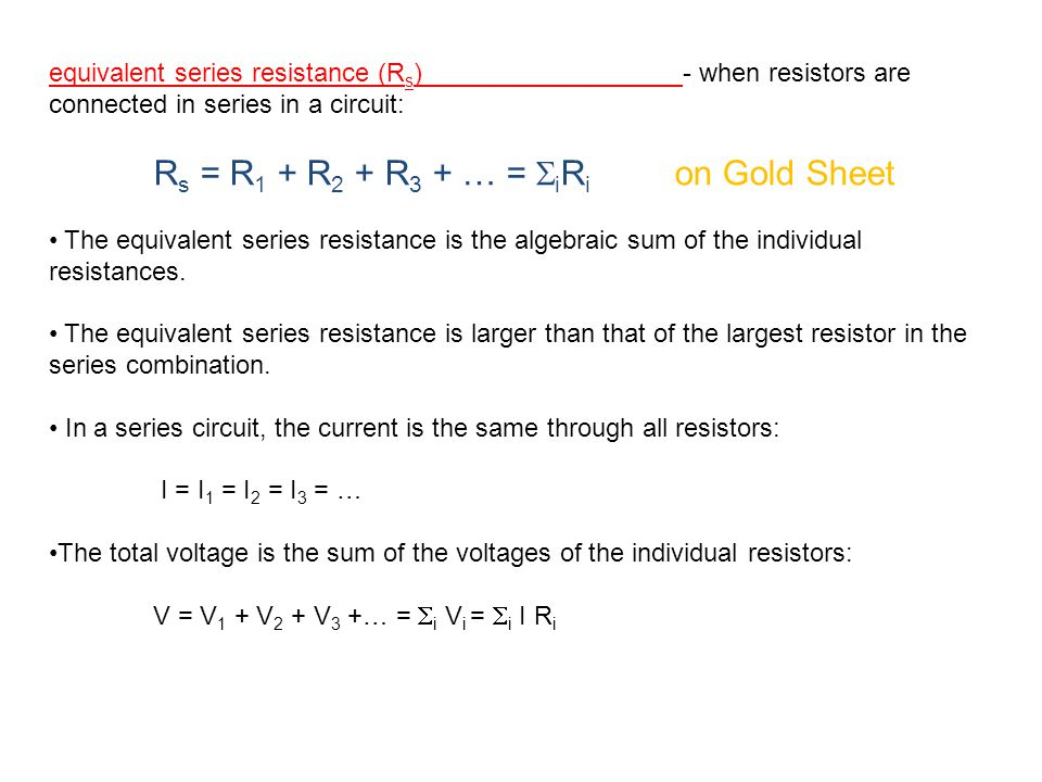 equivalent series resistance (Rs) - when resistors are connected in series in a circuit: