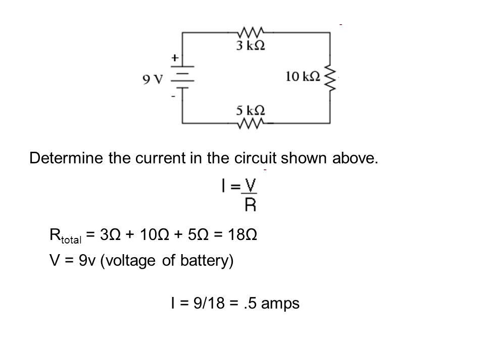 Determine the current in the circuit shown above.