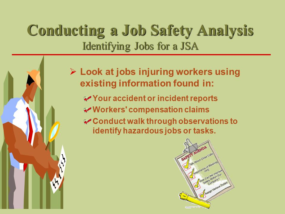 Conducting a Job Safety Analysis Identifying Jobs for a JSA