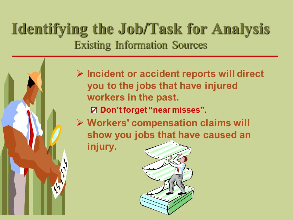 Identifying the Job/Task for Analysis Existing Information Sources