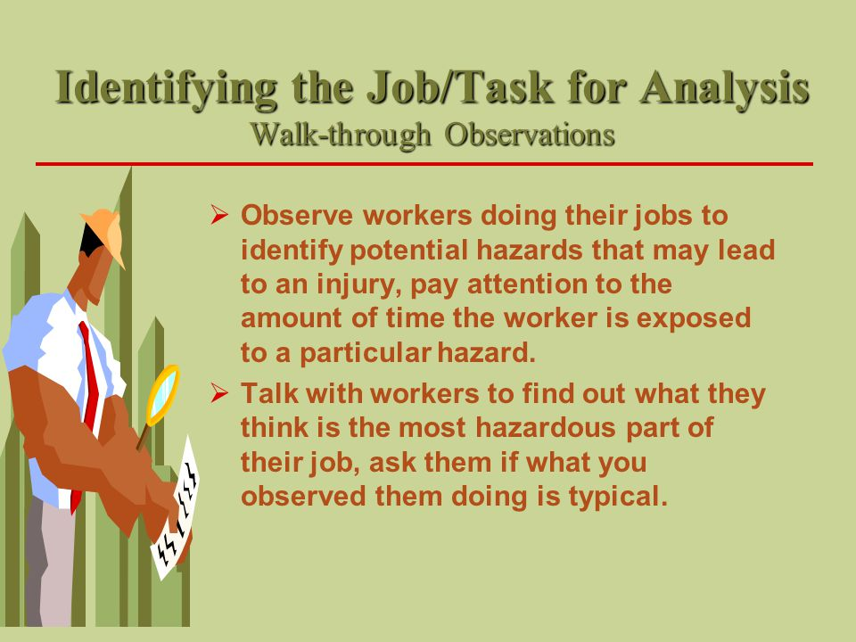 Identifying the Job/Task for Analysis Walk-through Observations