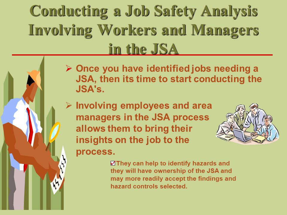 Conducting a Job Safety Analysis Involving Workers and Managers in the JSA