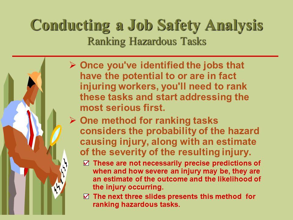 Conducting a Job Safety Analysis Ranking Hazardous Tasks