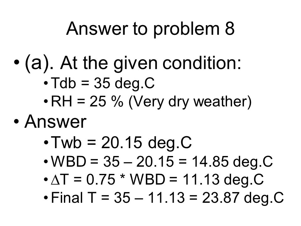 (a). At the given condition: