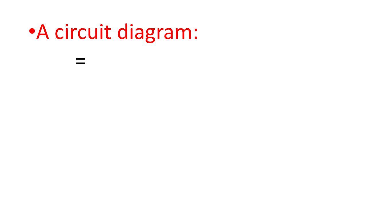 A circuit diagram: =