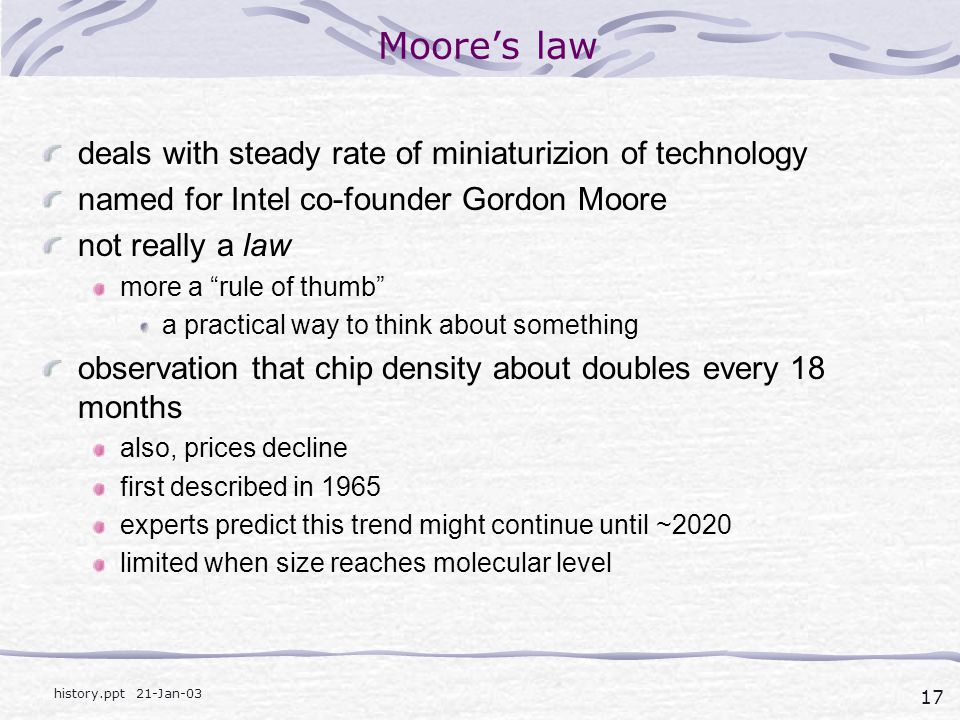Moore's law deals with steady rate of miniaturizion of technology