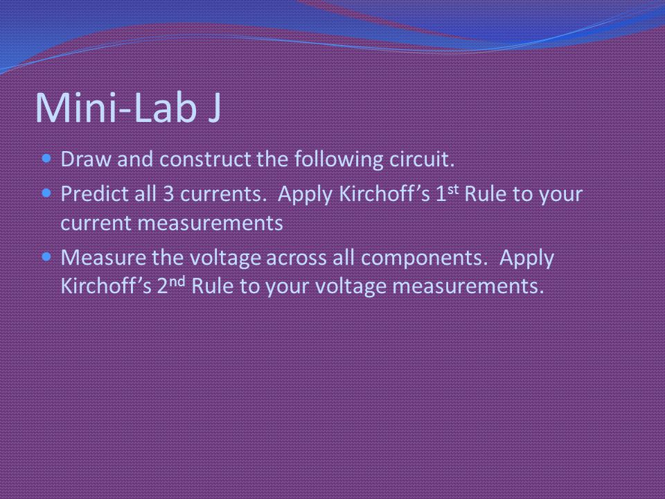 Mini-Lab J Draw and construct the following circuit.