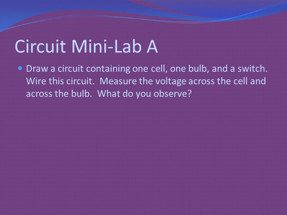 Circuit Mini-Lab A