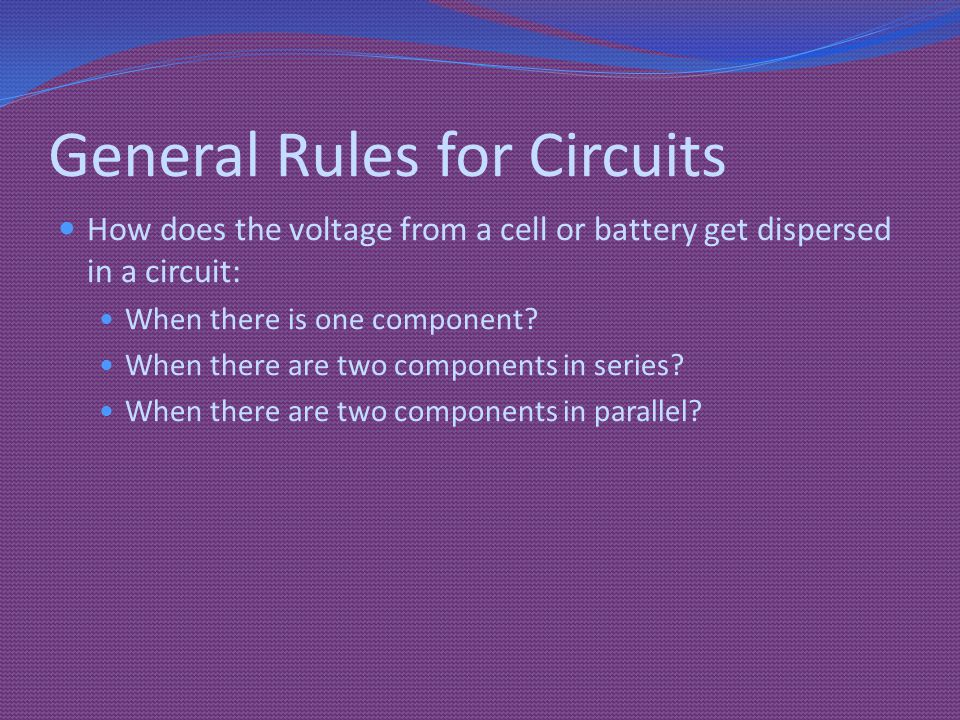 General Rules for Circuits