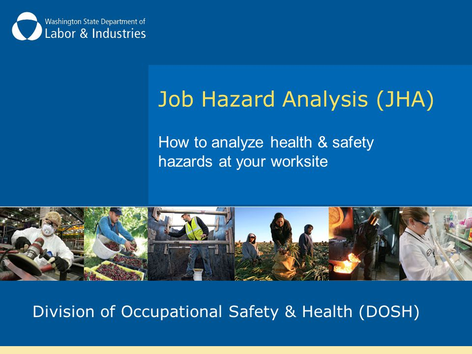 Job Hazard Analysis (JHA)
