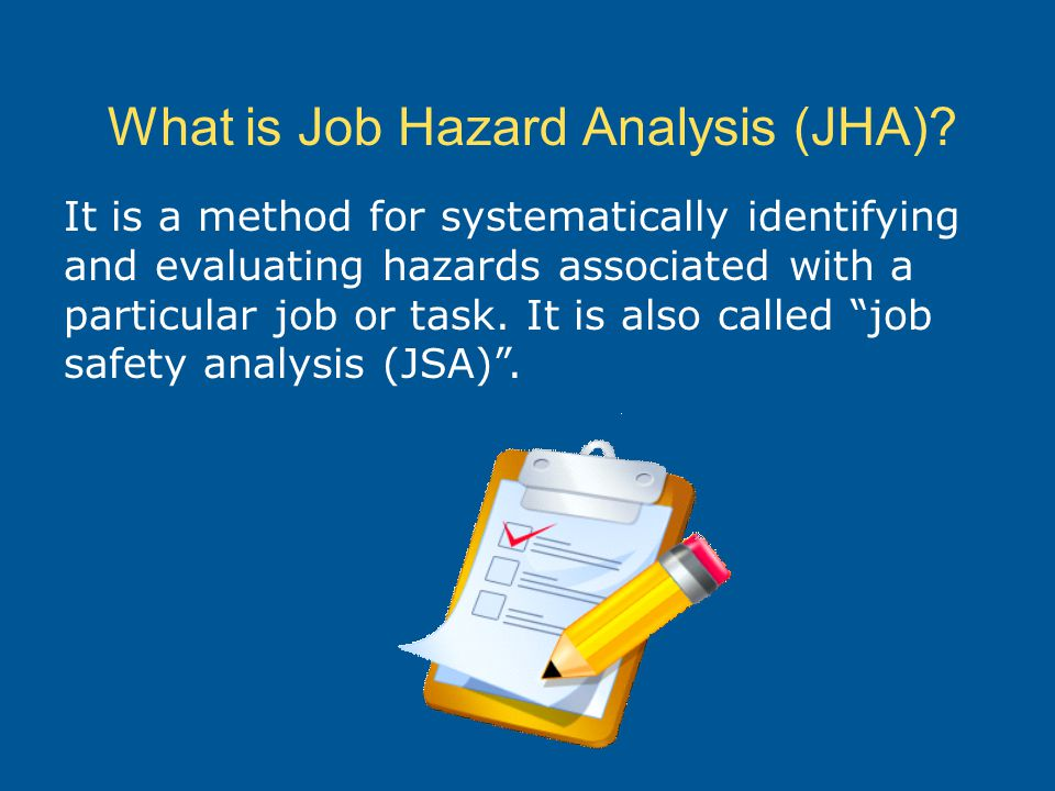 What is Job Hazard Analysis (JHA)
