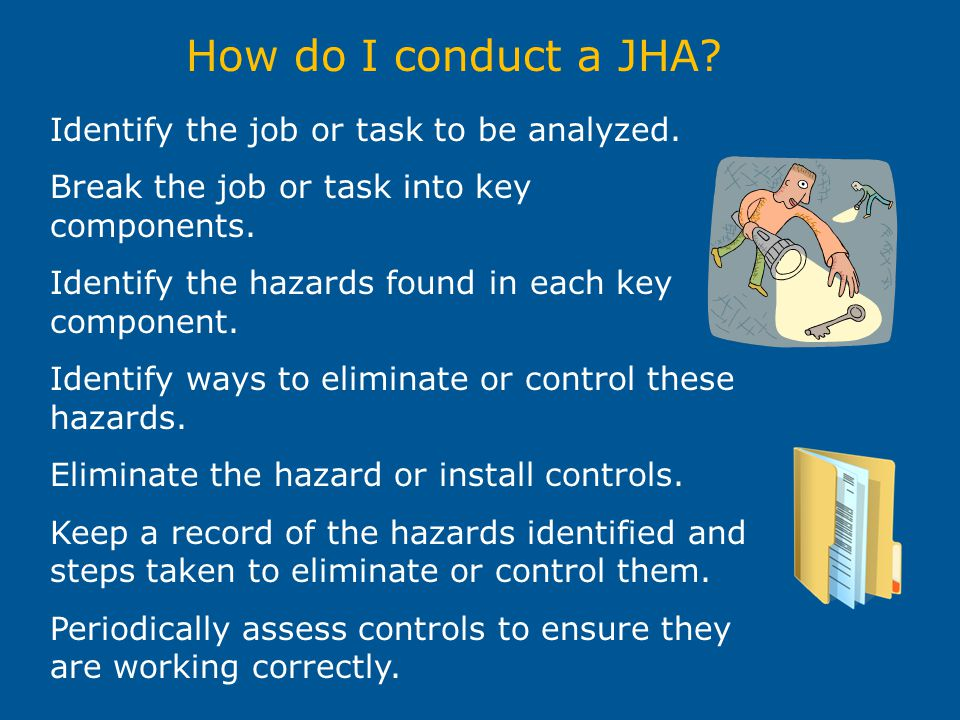 How do I conduct a JHA Identify the job or task to be analyzed.