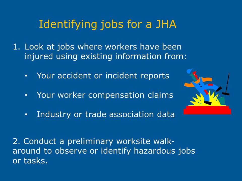 Identifying jobs for a JHA