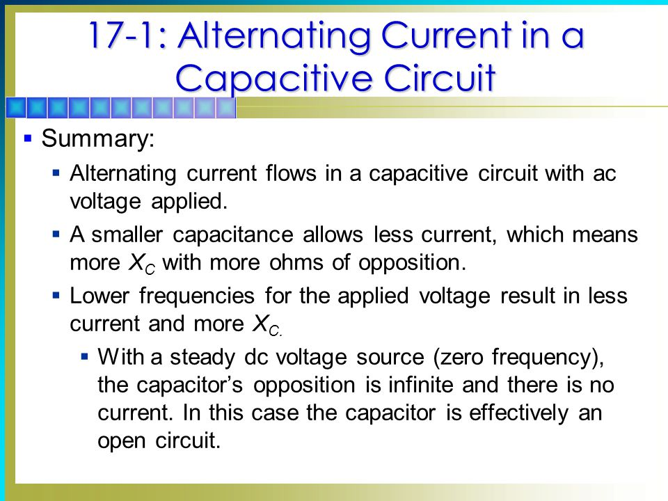 17-1: Alternating Current in a Capacitive Circuit