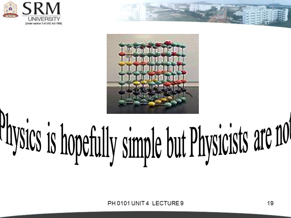 Physics is hopefully simple but Physicists are not